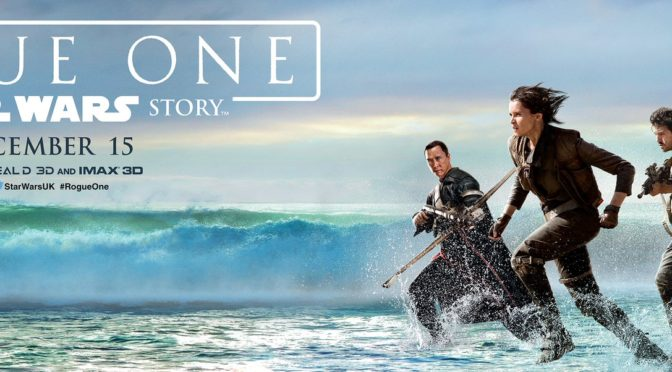Reseña – Rogue One: Una Historia de Star Wars